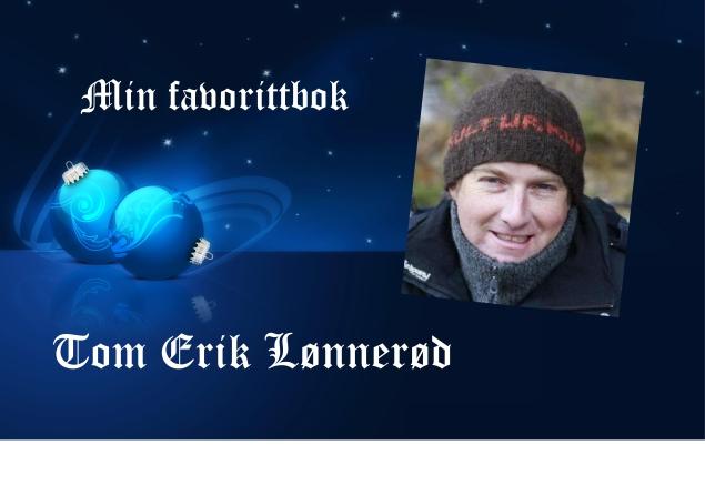 15 desember Tom Erik lønnerød