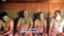 """ÆRLIGE MENN: Fra filmen """"Fortellinger fra saunaen"""""""